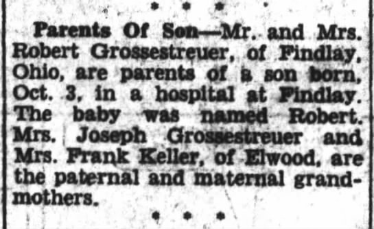 Birth Announcement: Robert F Grossestreuer - Parent Of Sea Mr. and Mrs. Robert...