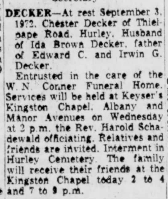 1972, Death Notice, Chester A Decker, husband of Ida (Brown) Decker - DECKER-At rest September 3, 1172. Cheater...