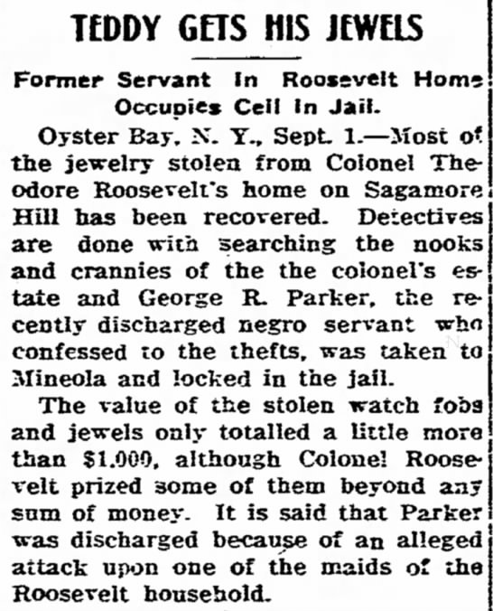 Colonel Theodore Roosevelt's Stolen Jewels Recovered