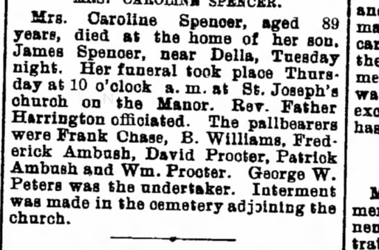Spencer dies and Patrick Ambush is pall bearer - July 22, 1904 - of near U spending at two F Mrs. Caroline...