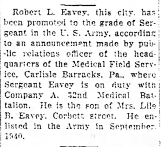 Eavey, Robert L, promoted to Sgt, 20 Jul 1942, Daily Mail, Hagerstown, Md - Robert L. Eavey. this city, has j keen promoted...
