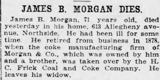 Obit-Morgan,JamesB-8 Aug 1915 - JAMES B. MORGAN DIES. James B. Morgan, 71 years...