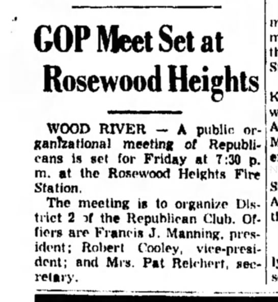 F Manning - GOP Meet Set at Rosewood Heights WOOD RIVER - A...