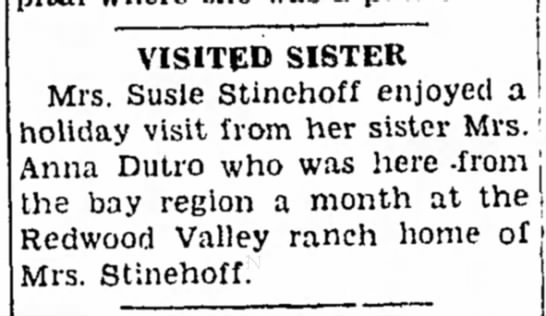 1937 - Anna Collier Dutro from Bay area visits sister - VISITED SISTER Mrs. Susie Stlnehoff enjoyed a...