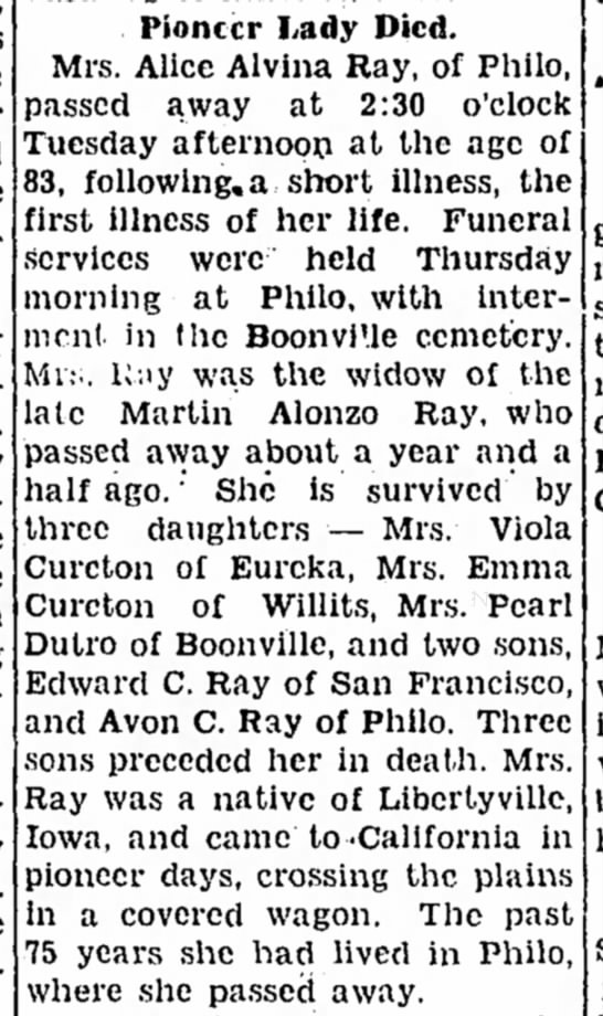 1937 - Pearl Ray Dutro's mother obit - Pioneer Lady Died. Mrs. Alice Alvina Ray, of...