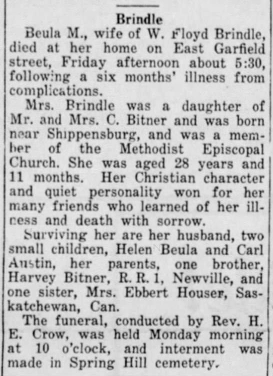 Brindle, Beula M. Bitner obit - Brindle Beula M., wife of W. Floyd Brindle,...