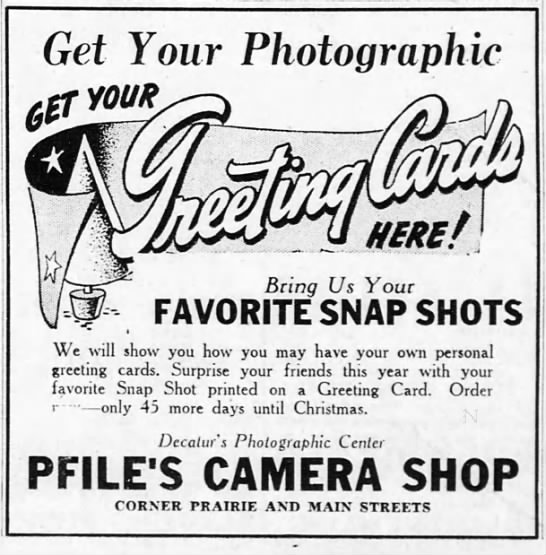 "1941 Christmas card ad - Get Your Photographic f""- -7 MS J A Bring Us..."