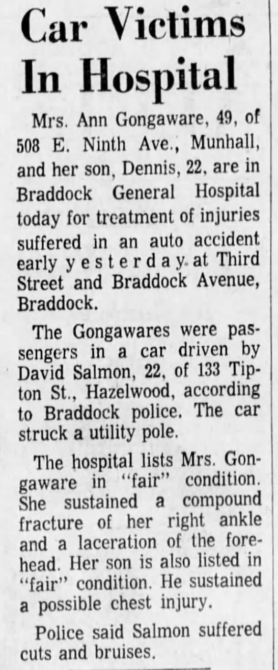 Uncle Dave car accident when he was 22 yrs old - Car Victims In Hospital Mrs. Ann Gongaware, 49,...