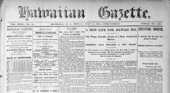 July 4, 1894: Republic of Hawaii declared - VOL. XXIX. . 2sX). 54. nOOLTTLTJ, H. I.,...