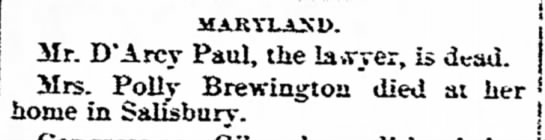 - MARYLAND. Mr. D'Arcy Paul, the la»vyer, is...