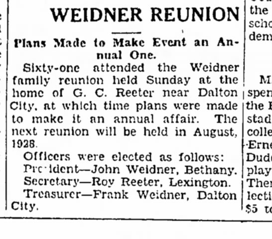 61 present at Weidner reunion 11 october 1927 - will nt early met be- which WEIDNER REUNION...