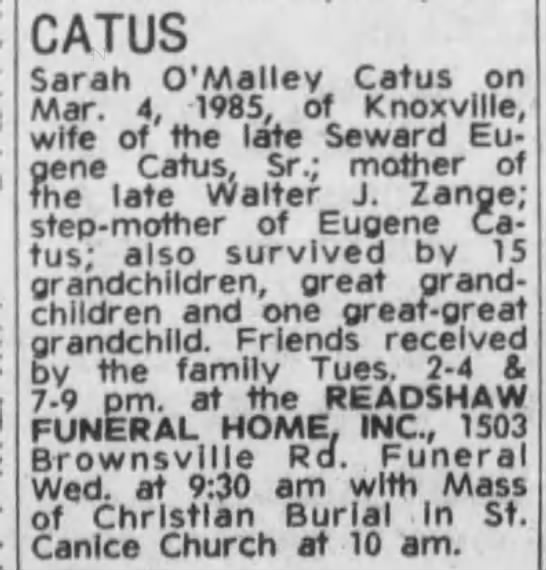 Obituary of Sarah O'Malley Catus - CATUS Sarah O'Malley Catus on Mar. 4, 1985, of...