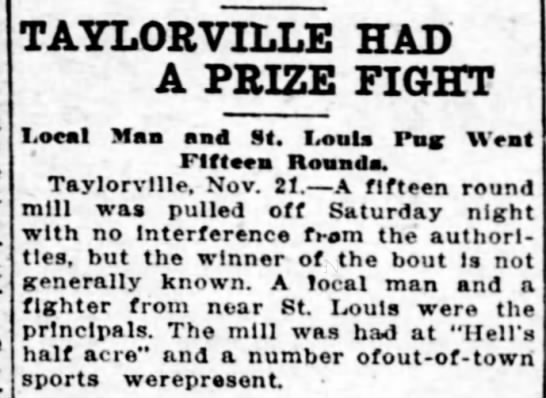 HELL'S HALF ACRE PRIZE FIGHT - TAYLORVILLE HAD A PRIZE FIGHT Local Maa mm4 St....