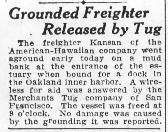 Kansan grounds Jun 1926 - Grounded Freighter . Released by Tug The...