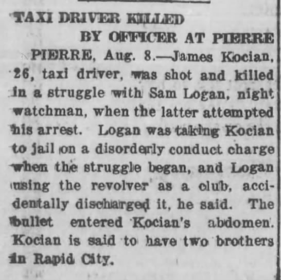 James Kocian Killed from Deadwood Telegram - 11 Aug 1924 - TAXI DRIVER KILLED BY OFFICER AT PIERRE PIERRE,...
