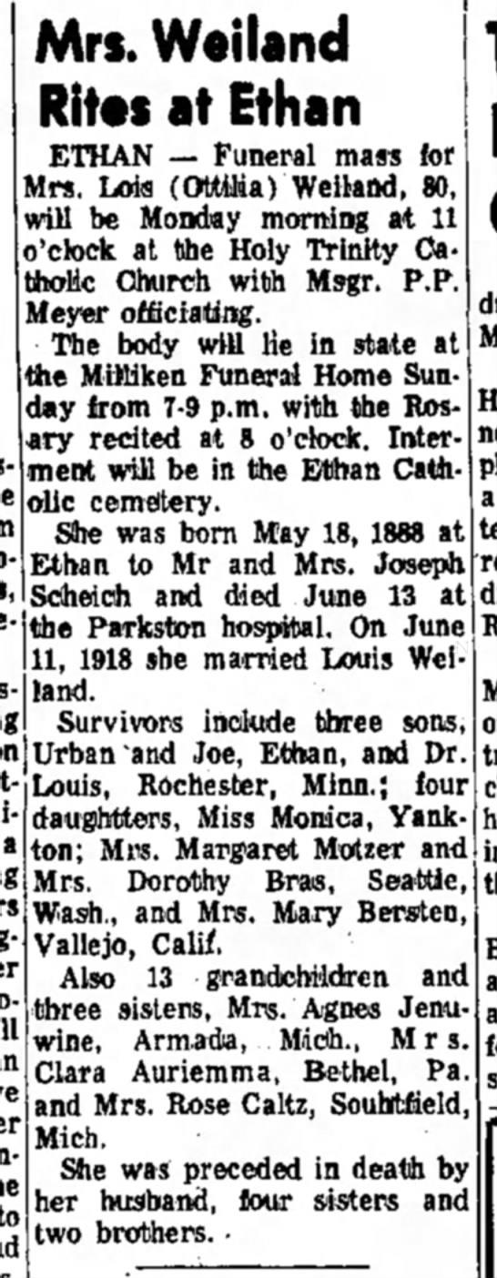 OTTILIA WEILAND - Mrs. Weiland Rites at Ethan ETHAN — Funeral...