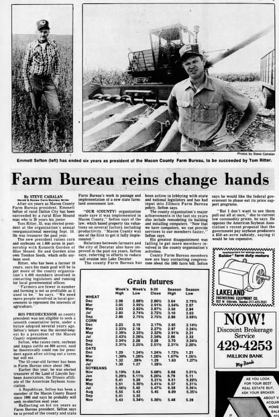 1985. Tom Ritter Elected President of Macon County Farm Bureau - i Photos by Steve Cahalan Emmett Sefton (left)...