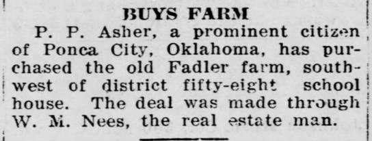 Fadler farm - ! BUYS FARM P. P. Asher, a prominent citizen ;...
