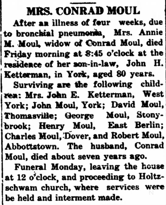 Mrs Conrad Moul (Annie) obit-Jan 1914 - an fur- and at horse. on days. MRS. CONRAD MOUL...