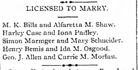 Bemis, Henry & Osgood, Ida, license to marry 1887 - the Avon John ac- LICENSED TO MARRY. M. K....