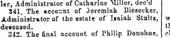 account of Jeremiah Biesecker administrator of the estate of Isaiah Stultz - Spangler, Administrator of Catharine Miller,...