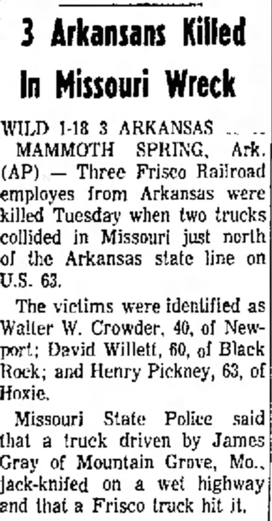 Henry Pickney killed in wreck - an 3 Arkansans In Missouri Wreck WILD 1-18 3...