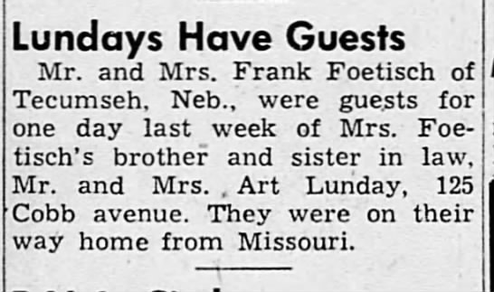 frank foetisch nebraska 1947 - Lundays Have Guests Mr. and Mrs. Frank Foetisch...
