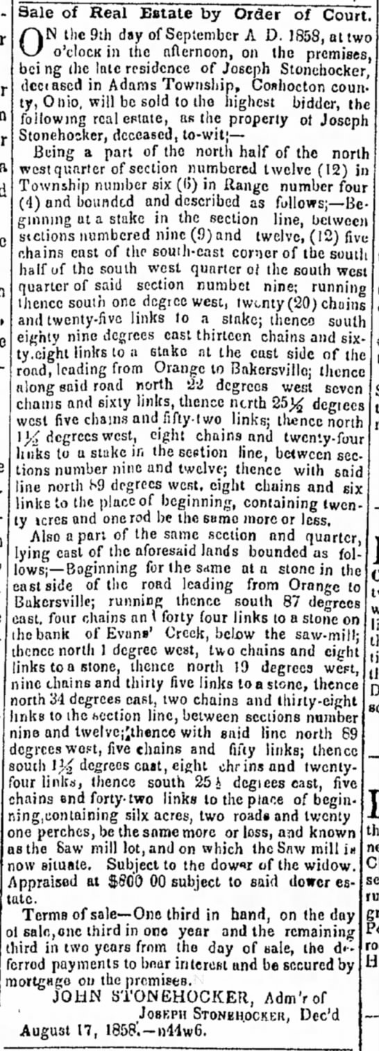 """Joseph StonehockerSale of Real EstateCoshocton, OhioThe Progressive Age11 AUG 1858, page 2 - En- matter a would the yet, he O N ,"""" \J o'c..."""