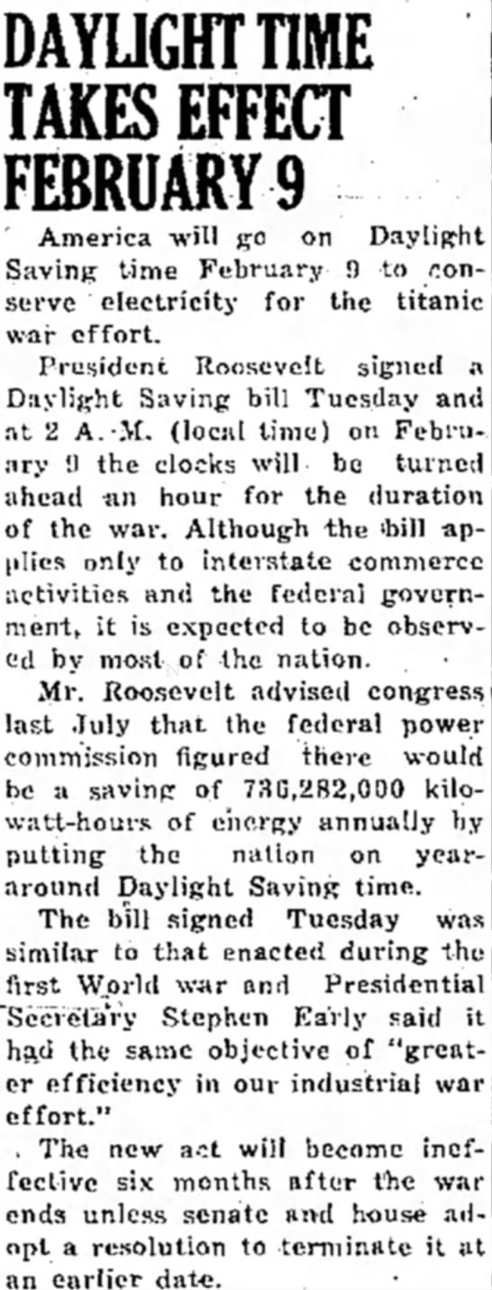 Daylight Saving time to save money for the titanic war effort. - DAYLIGHT TIME TAKES EFFECT FEBRUARYS America...