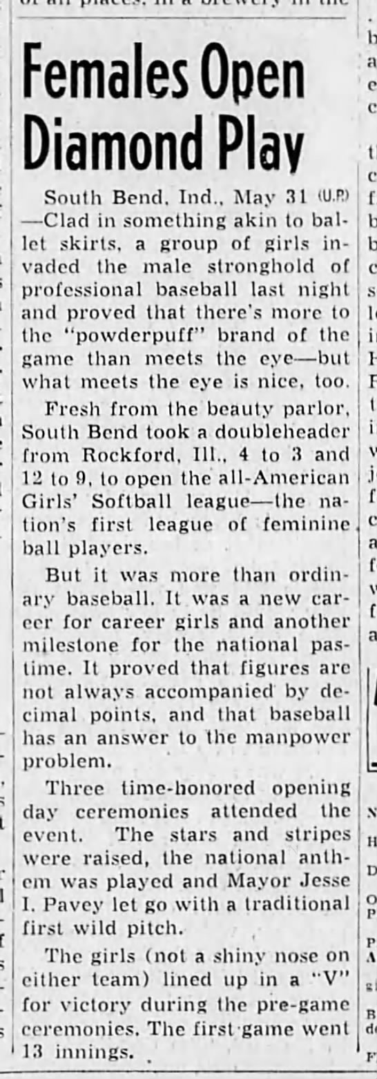 First game of All-American Girls Softball League - Females Open Diamond Play South Bend. Ind., May...