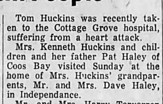 Thomas and Kenneth Huckins - Tom Huckins was recently taken taken to the...