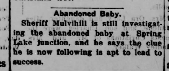 more about baby - ' ' . 1 Abandoned Baby. , Sheriff Mulvihill is...