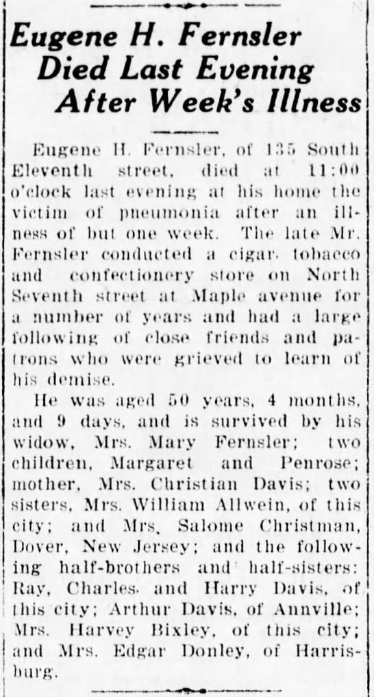 Penrose Hugh Fernsler 1920 - Eugene H. Fernsler Died Last Evening After...