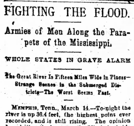 Mississippi River Rises 36.4 Feet; Is Still Rising - FIGHTING THE FLOOD. * .~~~ Armies Armies of Men...