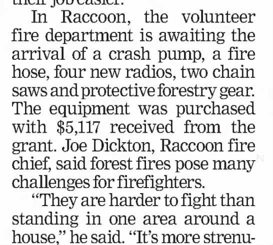 Joe Dickton Fire Chief - In Raccoon, the volunteer fire department is...