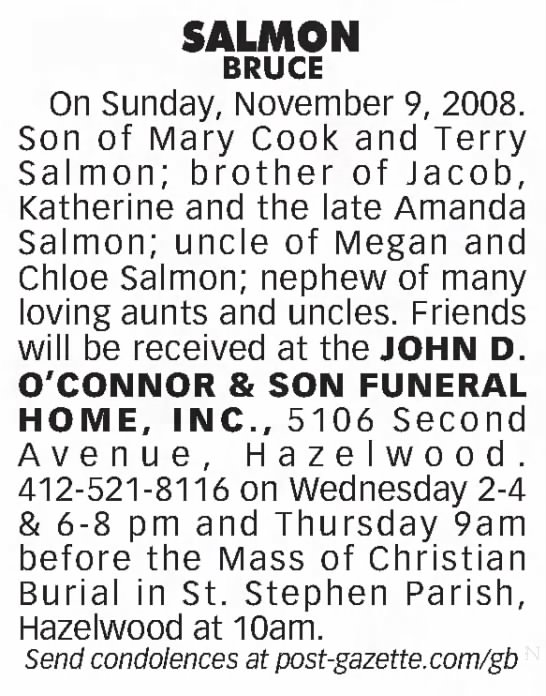 Bruce's obituary - SALMON BRUCE On Sunday, November 9, 2008. Son...