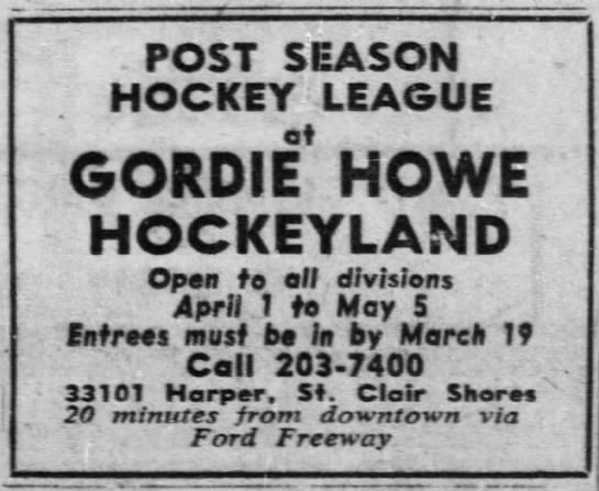 Gordie Howe Hockeyland - POST SEASON HOCKEY LEAGUE GORDIE HOWE...