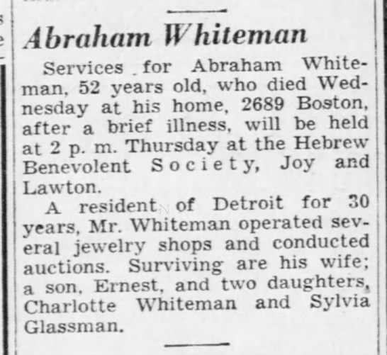 Whiteman, Abraham obit 1943 Michigan - Abraham Whiteman services for Abraham White...