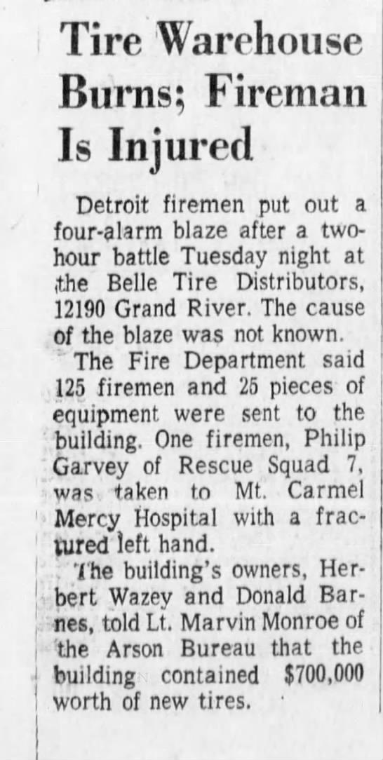 1972 5 alarm fire in tire warehouse - Tire Warehouse Burns; Fireman Is Injured...