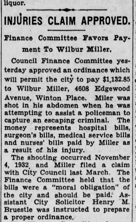 Wilbur Miller's hospital bill paid! - liquor. injiJries claim approved. Finance...