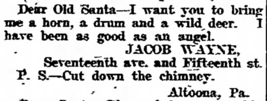 - Dear Old Santa--I want you to me a horn, a drum...