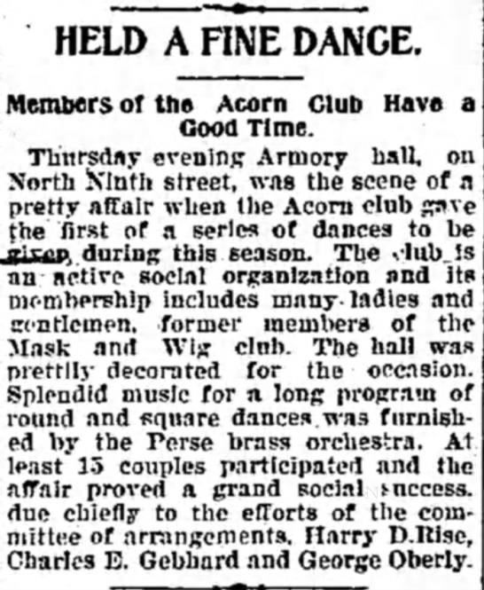 George Oberly - HELD A FINE DANCE. Members or the Acorn Club...