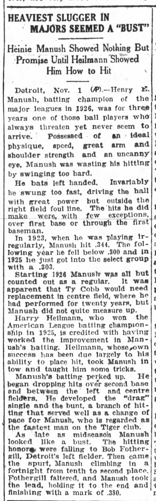 Heinie Manush Showed Nothing But Promise Until Heilmann Showed Him How To Hit -