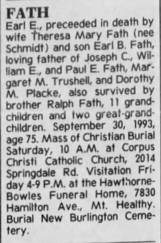 Earl E. Fath Obit 30 Sep 1993 (75 y/o) - I? Tl I Earl E., proceeded in death by wire...