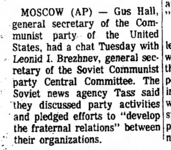 Sep 1969, Brezhnev - MOSCOW (AP) - Gus Hall, general secretary of...