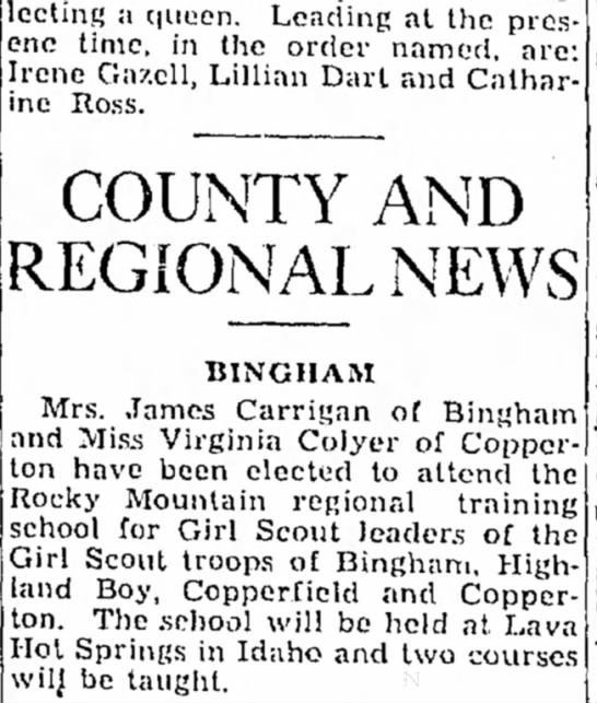 June 19, 1934 Nona N. Carrigan elected to attend Girl Scout Rocky Mtn. regional training. - selecting a queen. Leading at thc pros- enc...