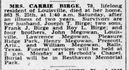 Mrs. Carrie (Megowan) Birge husband Joseph T. Birge. Sons Frank J and Roy L Birge. -
