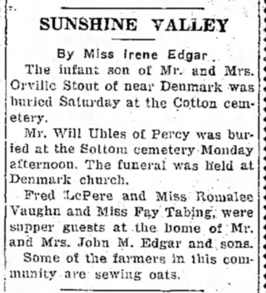 Sunshine Valley News con't - SUNSHINE VALLEY By Miss Irene Edgar. The infant...