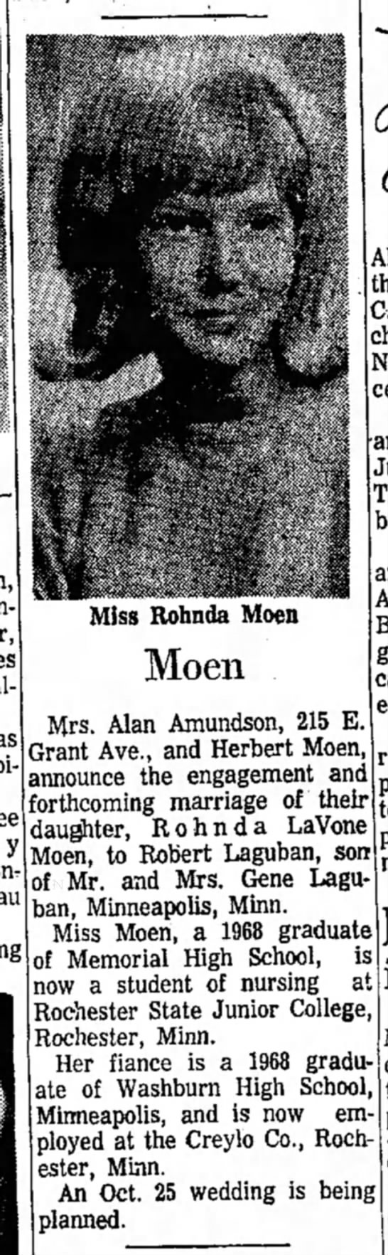 Rohnda Moen engagement to Robert Laguban (daughter of Mrs. Alan Amundson and Herbert Moen) - as Moen Mrs. Alan Amundson, 215 E. Grant Ave.,...