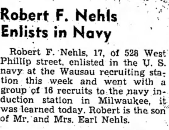 Robert Nehls - Robert F. Nehls Enlists in Navy Robert F....